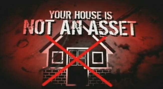 house is not asset