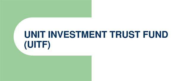Unit Investment Trust Fund (UITF)